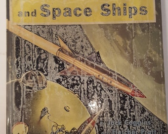 Rockets Jets Guided Missiles and Space Ships 1951 Hardcover