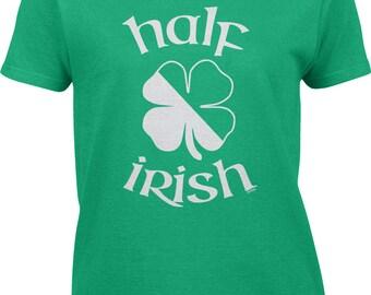 Half Irish Four 4 Leaf Clover - St Patricks Day Shamrock Festival Parade Irish-American Pride Lucky Lass Charm - Womens Tee - RS-00811