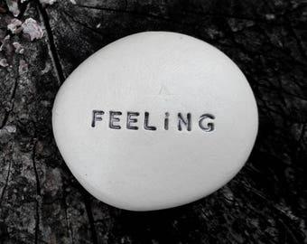 FEELING - Ceramic Message Pebble