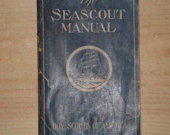 vintage 1929 Sea Scouts Manual from Boy Scouts of America
