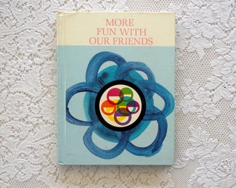 Vintage Children's Text Book- More Fun With Our Friends