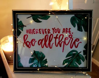 Be All There Watercolor Lettering with Leaves