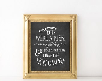You were a risk print - Quote prints - Typography art - Printable quote - Typography quote print - Chalkboard prints - Chalkboard quote