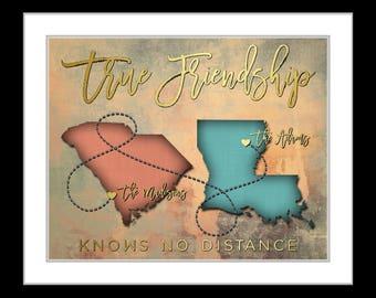 Best friend long distance, friendship quote, true friendship, state map art, friend moving away, bridesmaid, childhood friends farewell gift