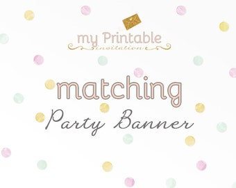 Matching Party Banner for your Invite