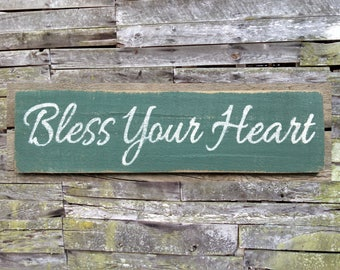 Bless Your Heart Wooden Sign, Bless Your Heart Rustic Sign, Wooden Sign, Home Decor, Distressed Sign, Rustic Sign, Handmade Sign,
