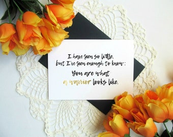 "Chronic Illness Warrior Card - Gold Text Encouragement Greeting Card - You Are What a Warrior Looks Like - Blank Inside 5x7"" Card"