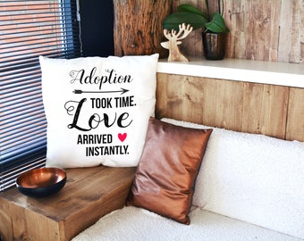 Adoption Gifts - Adoption Pillow Case -  Adoptive Parent Home Decor - Adoptive Mom Gift - Adoption Day Gift - Adopted - Foster Parents Gift