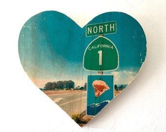 "Heading North: Highway 1 Poppy Road Sign - 9x8"" Heart Distressed Photo Transfer on Wood"