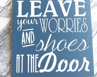 Svg Leave Worries And Shoes No Shoes Take Off Remove Your
