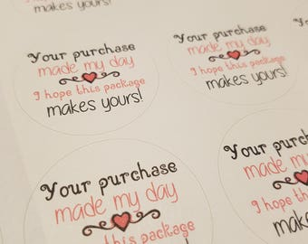 Your purchase made my day business packaging stickers perfect for small business or anyone selling online