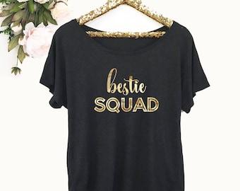 Best Friend Shirt - Besties Gift - Bestie Shirt - Besties Shirt - Bestie Squad Shirt Best Friend Birthday Gift Ideas (EB3202BFF) DolmanStyle