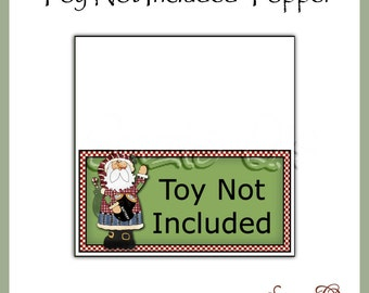 Toy Not Included Topper - Digital Printable - Gag Gift or Craft Show Item - Immediate Download