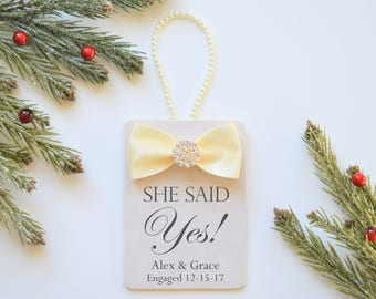 Engagement Ornament Gift to Couple - Personalized SHE SAID YES! Christmas Ornament Gift for Newly Engaged Couple - Engagement Keepsake