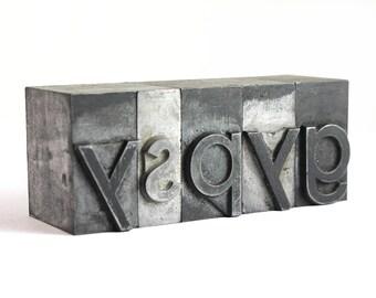 GYPSY - 72pt Vintage Metal Letterpress