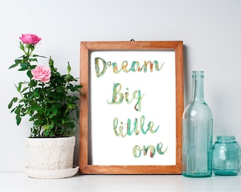 Dream Big Little One - 8x10 Nursery Art Print, Nursery Decor, Baby Boy Nursery, Printable Nursery Wall Art, Baby Room