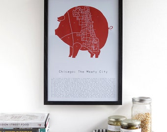 Chicago : The Meaty City  - pig meat neighborhood poster