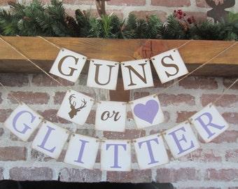 GENDER reveal banner, GUNS or GLITTER, baby shower, sign, Rustic