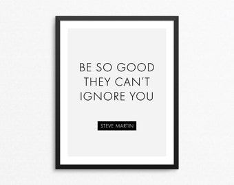 Inspirational Quote Art, Motivational Poster, Motivational Quote Print, Inspirational Poster, Inspirational Print, Quote Digital Print
