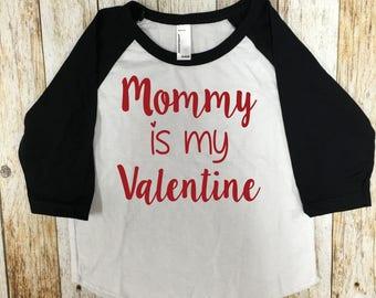 Mommy Is My Valentine Glitter Valentines Day Shirt Girls Valentine's Day Shirt Glitter Valentine's Mommy's Valentine