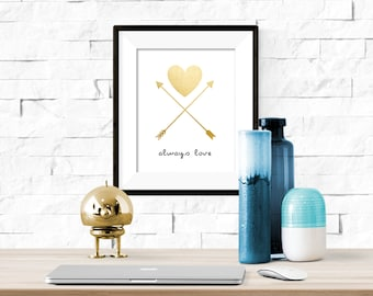 Always Love Gold Heart and Arrows Valentines Love Printable Artwork  - 8x10 Digital Download