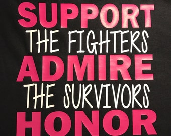 Support, Admire, and Honor Cancer Shirt