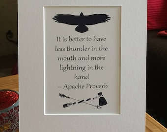 """Motivational Art quote, eagle, arrow, Apache proverb, words, spiritual, mounted art 8"""" x 10"""" , wall art, gift, presented in film sleeve"""