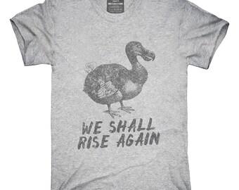 Oiseau dodo s'élèvera à nouveau T-Shirt, Sweat à capuche, débardeur, cadeaux