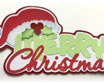 Merry Christmas title  premade paper piecing 3d die cut by my tear bears kira