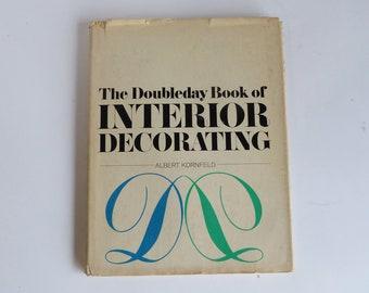 The Doubleday Book Of Interior Decorating Albert Kornfeld 1965