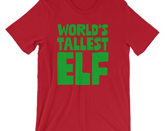 World's Tallest Elf Xmas Santa's Elves Party Shirt   Merry Christmas Holiday Elves Lover T-Shirt   Traditional Happy Event Short-Sleeve Tee
