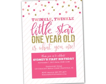 Twinkle twinkle first birthday party invitation, pink and gold 1st birthday party, Twinkle twinkle little star one year old is what you are