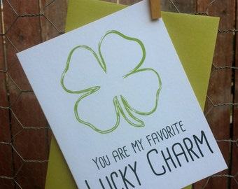 You are my favorite lucky charm greeting card