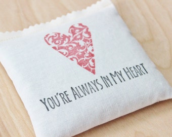 Goodbye Gift, You're Always in My Heart Long Distance Relationship Pillow, Lavender Sachet, Valentines Day