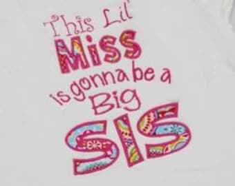 This Little Miss is Going to be a BIG SIS Shirt - Big Sister Shirt