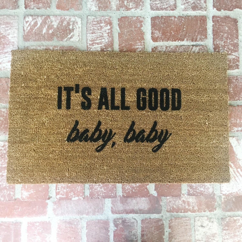 doormats says what yo mat you does doormat door mats self about cute your it do say dang