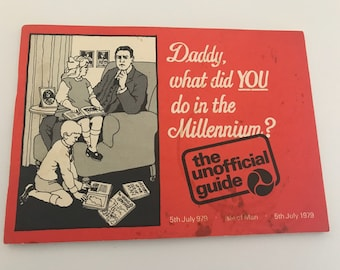 Daddy What Did You Do In The Millennium