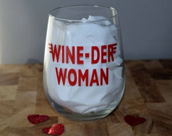 WINE-DER WOMAN Stemless Wine Glass