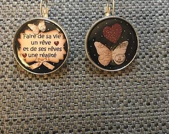 "Earrings ""make life a dream and dreams a reality"""