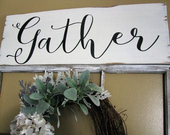 large gather sign/farmhouse sign/rustic sign/long wood sign/large wood sign/gather/script font gather sign