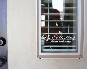 No Soliciting Children Welcome -  Sign Vinyl Decal Sticker v2