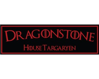 Game of Thrones, Dragonstone, House Targaryen Sign