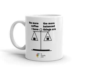 Funny Accountant Mug - More Coffee More Balanced, Accounting Mug, Accountant Gift, Accounting Coffee Mug, Accounting Gift, Office Coffee Mug