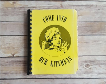 Come Into Our Kitchens Yellow Kitchen Decor Pin Up Cookbook 70s Vintage Yellow Kitchen Graphics Tasty Clip Art Church Recipe Book Michigan