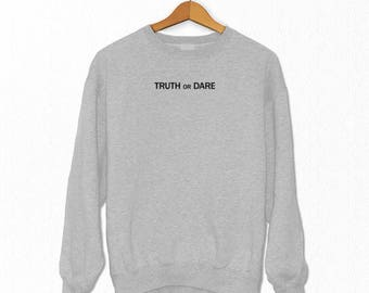 Truth or Dare Sweatshirt, Sweatshirts, Gift For Her, Shirts, Fall Clothes, Women's Clothing, Game, Sweatshirt, Tops
