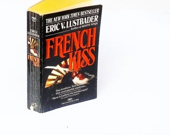 French Kiss: Eric V. Lustbader  (1990, Fawcett) Vintage Thriller