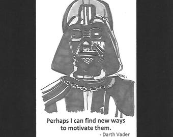 """Darth Vader - """"Perhaps I can find new ways to motivate them."""""""