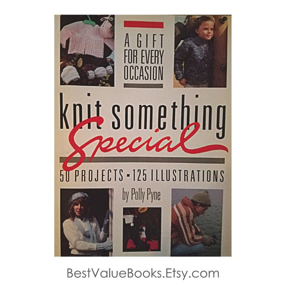 Knitting Books Knit Something Special By Polly Pyne 50 Knitting