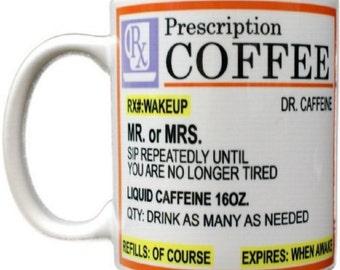 Prescription Coffee Dr. Caffeine- Coffee Mug