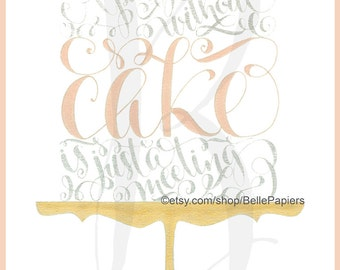 Wedding Cake Table Julia Child A Party without Cake Is Just a Meeting Cake Table Top Decor Cake Table Cake Stand Wedding Reception